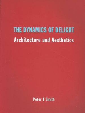 The Dynamics of Delight PDF