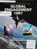 Global Engagement 1997, Etc., Executive Summary