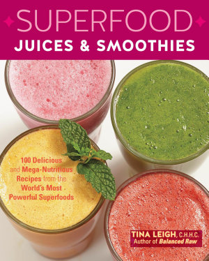 Superfood Juices   Smoothies