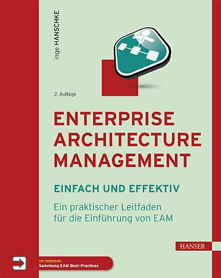Enterprise Architecture Management   einfach und effektiv PDF