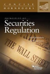 Principles of Securities Regulation: Edition 4