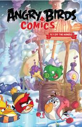 Angry Birds Comics, Vol. 4: Fly Off The Handle