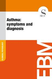 Asthma: symptoms and diagnosis