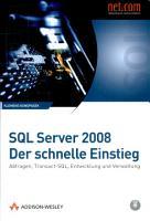 SQL Server 2008   der schnelle Einstieg PDF