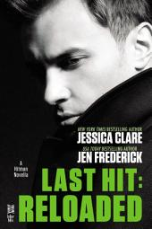 Last Hit: Reloaded: Novella