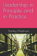 Leadership in Principle and in Practice PDF