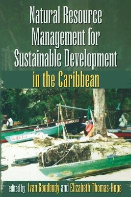 Natural Resource Management for Sustainable Development in the Caribbean PDF