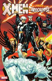 X-Men: Age of Apocalypse Vol. 1 - Alpha
