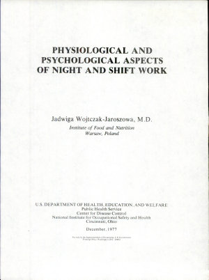 Physiological and Psychological Aspects of Night and Shift Work