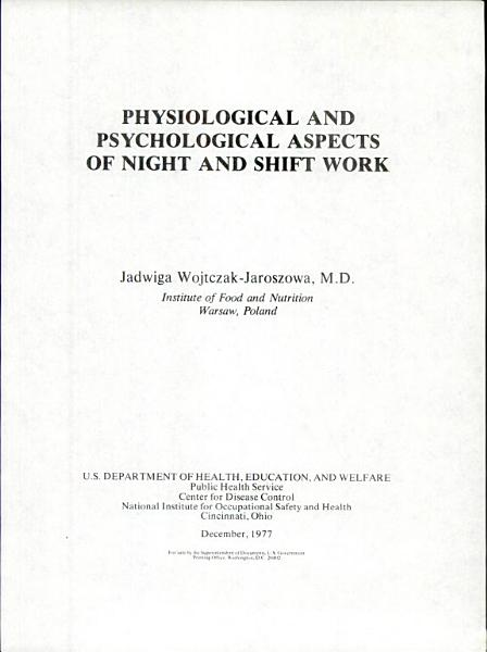 Physiological and Psychological Aspects of Night and Shift Work PDF