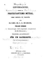 Conversaciones sobre el protestantismo actual: obra escrita en francés