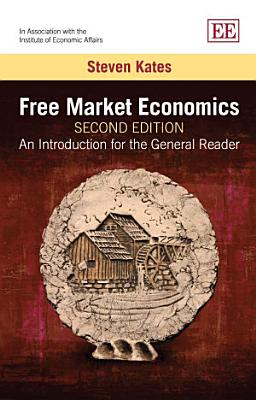 Free Market Economics  Second Edition