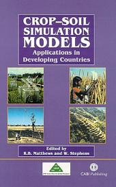 Crop-soil Simulation Models: Applications in Developing Countries