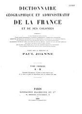 Dictionnaire géographique et administratif de la France et de ses colonies: Volume3