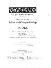 The Book-lover's Enchiridion: Thoughts on the Solace and Companionship of Books ; Selected and Chronologically Arranged