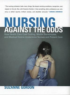 Nursing against the Odds