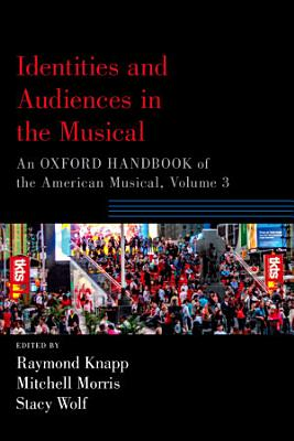 Identities and Audiences in the Musical