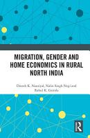 Migration  Gender and Home Economics in Rural North India PDF
