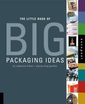 Little Book of Big Packaging Ideas