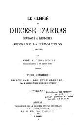 Le Clergé du diocèse d'Arras, Boulogne et Saint-Omer pendant la Révolution: (1789-1802)