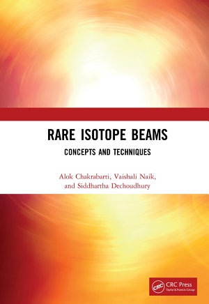 Rare Isotope Beams