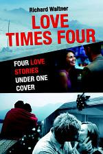 LOVE TIMES FOUR: FOUR LOVE STORIES UNDER ONE COVER