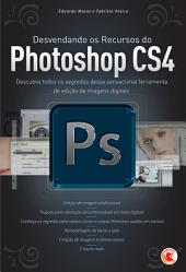 Desvendando os recursos do Photoshop CS4