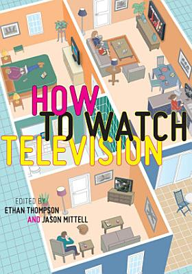 How To Watch Television