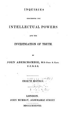 Inquiries Concerning the Intellectual Powers and the Investigation of Truth