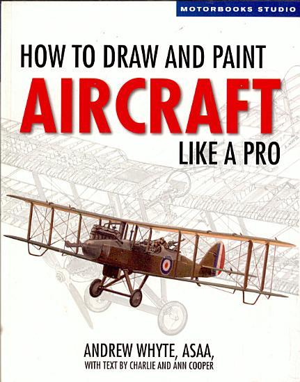 How to Draw and Paint Aircraft Like a Pro PDF