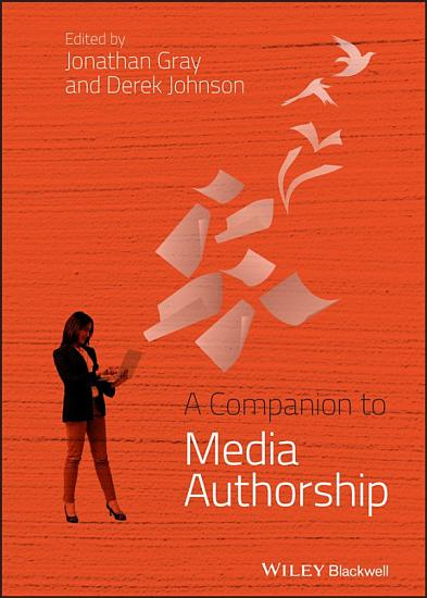 A Companion to Media Authorship PDF