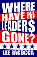 Where Have All the Leaders Gone  PDF