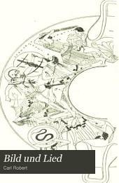 Bild und Lied: archäologische Beiträge zur Geschichte der griechischen Heldensage, Bände 5-6