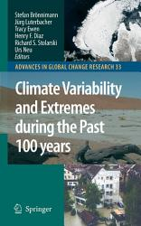 Climate Variability And Extremes During The Past 100 Years PDF