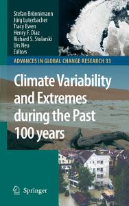 Climate Variability and Extremes during the Past 100 years Book