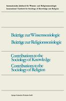 Contributions to the Sociology of Knowledge   Contributions to the Sociology of Religion PDF