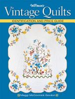 Warman s Vintage Quilts PDF