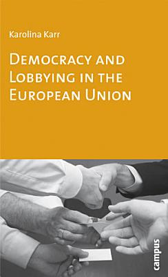 Democracy and Lobbying in the European Union