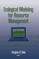 Ecological Modeling for Resource Management