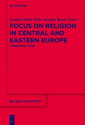 Focus on Religion in Central and Eastern Europe PDF