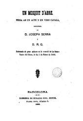 Un Mosquit d'abre: pessa ab un acte y en vers català