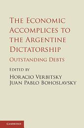 The Economic Accomplices to the Argentine Dictatorship: Outstanding Debts