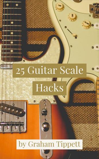 25 Guitar Scale Hacks PDF