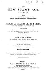 The New Stamp Act, 13 & 14 Vict. c. 97 with notes and explanatory observations, and Tables of ... the Duties payable