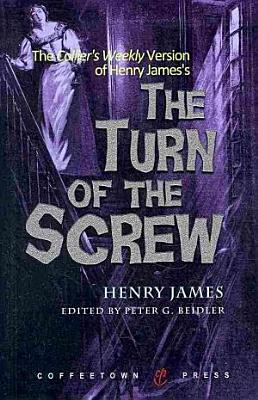 The Collier s Weekly Version of the Turn of the Screw