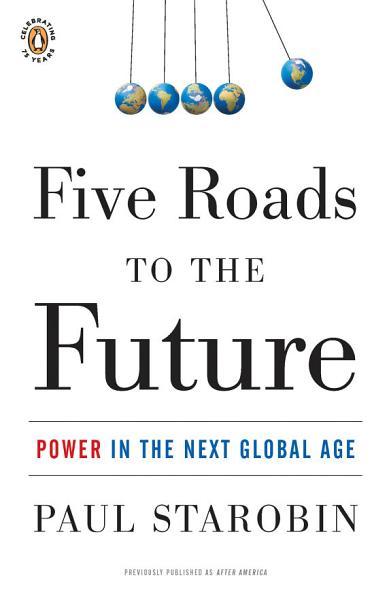 Five Roads To The Future
