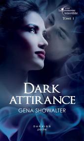 Dark attirance: T1 - La promesse interdite