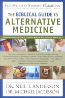 The Biblical Guide to Alternative Medicine PDF