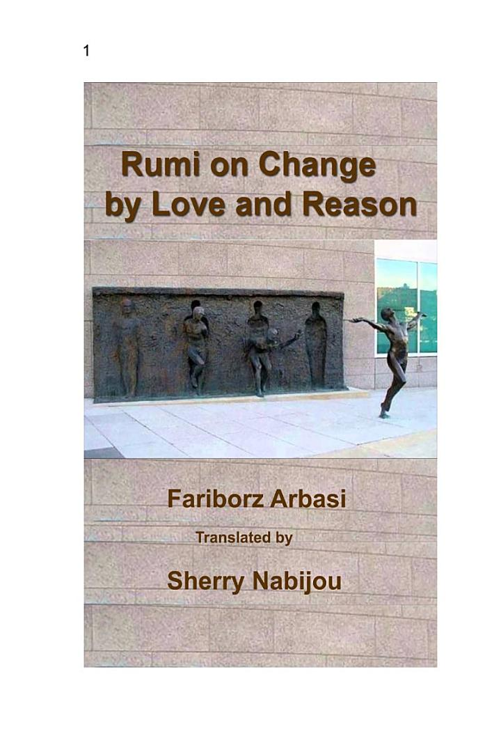 Rumi on Change by Love and Reason