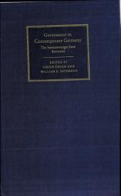 Governance in Contemporary Germany: The Semisovereign State Revisited